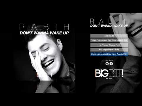 Rabih - Don't Wanna Wake Up (Kevin Janssen & Idan Levy Remix Edit)