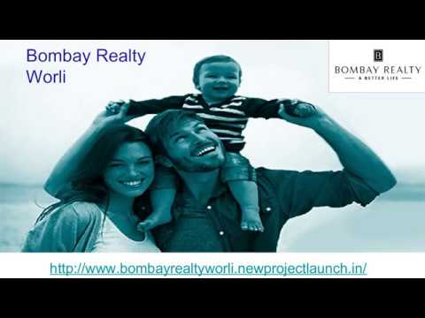 Bombay Realty Worli Mumbai Apartments - OMG Facts