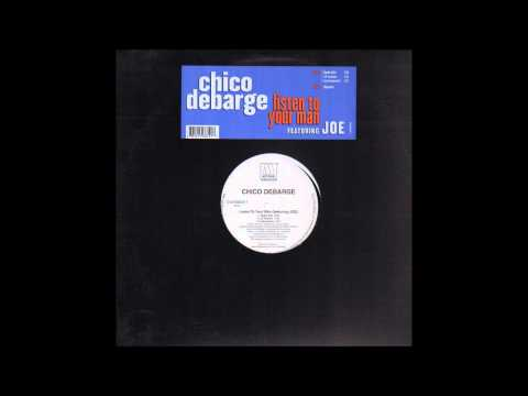 Chico Debarge ft. Joe - Listen To Your Man