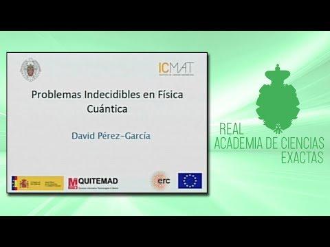 David Pérez García, 14 de noviembre de 2018.Sesión científica desarrollada por la sección de Ciencias Exactas.▶ Suscríbete a nuestro canal de YouTubeRAC: https://www.youtube.com/c/RealAcademiadeCienciasExactasFísicasNaturales?sub_confirmation=1http: