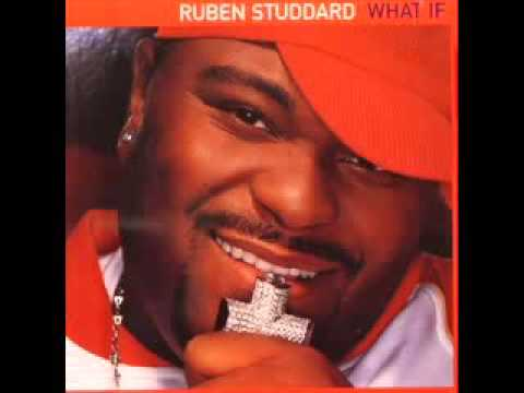Ruben Studdard  What If