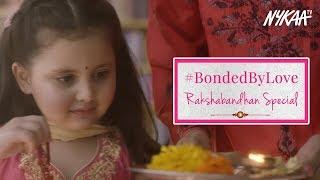 #BondedByLove   Rakshabandhan Special Short Story   Nykaa by Nykaa
