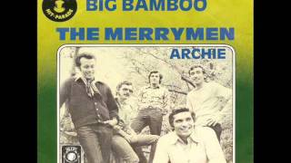 The Merrymen - Mary Ann (Big Bamboo 1969)