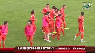Serie D Girone D V.A.Sansepolcro-Romagna Centro 1-3