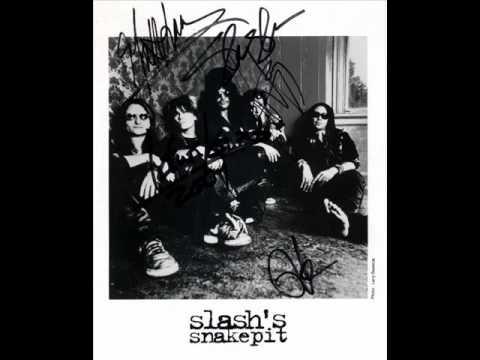 Been there lately - Slash's Snakepit