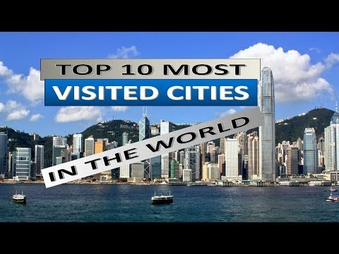 Top 10 most visited cities in the world   2017 edition