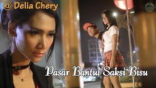Pasar Bantul Saksi Bisu ~ Delia Chery ft. Bayu G2B   |   Official Video