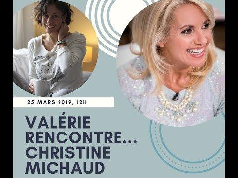 Valérie rencontre Christine Michaud