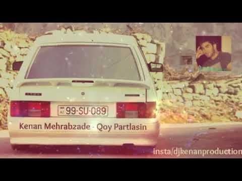 Kenan Mehrabzade   Qoy Partdasin Azeri Bass Music