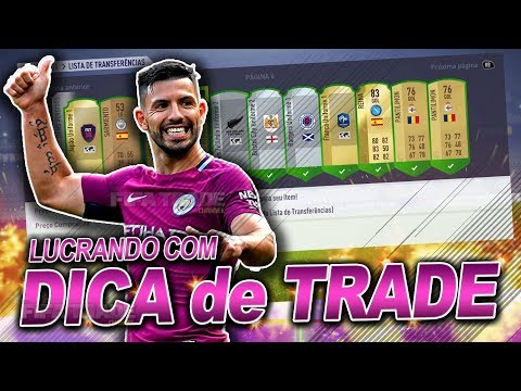 FIFA 18 DICA DE TRADE - LUCRANDO FÁCIL [FTRADE YOUTUBER]