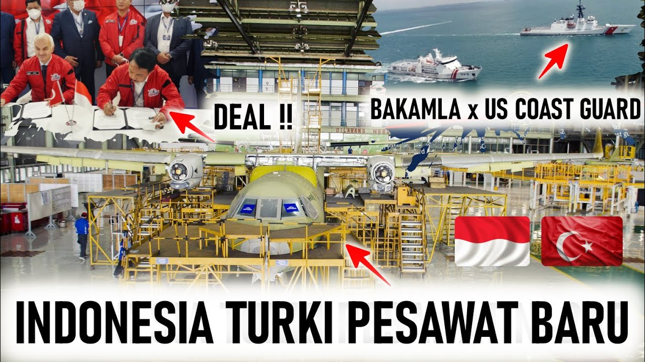 INDONESIA TURKI SIAP KEMBANGKAN PRODUKSI PESAWAT BARU, DUET BAKAMLA US COASTGUARD di SELAT SINGAPURA