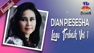Dian Piesesha - Lagu Terbaik Dian Piesesha Vol. 1 (Official Video) Mp3