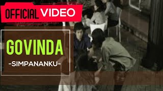 Video Govinda - Simpananku ( Official Video ) download MP3, 3GP, MP4, WEBM, AVI, FLV Oktober 2018