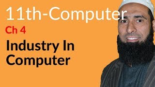 ICS Computer part 1, Ch 4 - Industry in Computer - 11th Class Computer