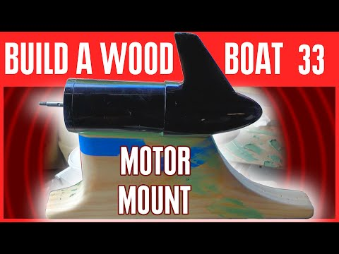 How to Build a Small Electric Wooden Boat - Mounting the Electric Motor & Painting