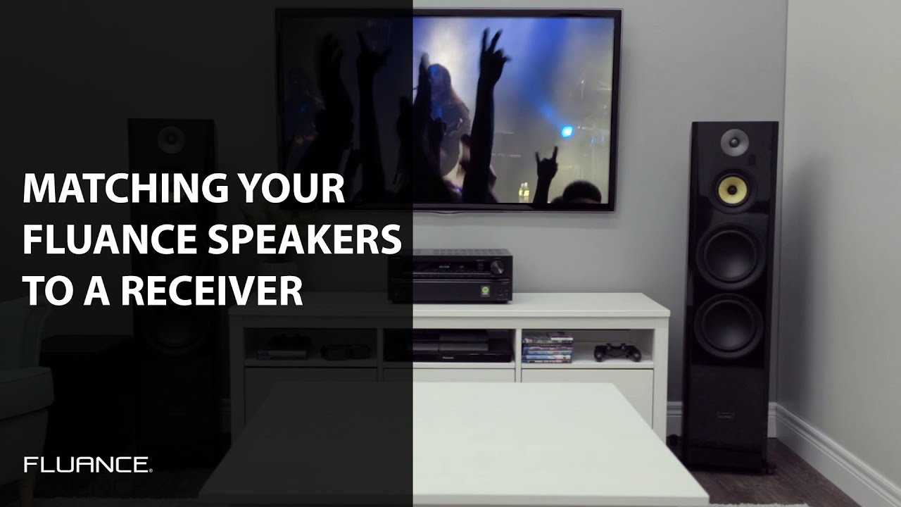 e4ad8dd65b0 How to Select an Amp or Receiver to Match the Impedance and Power Needs of  your Fluance Speakers