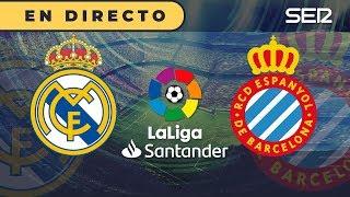 REAL MADRID 2 - 0 ESPANYOL | La Liga en directo (Cadena SER)