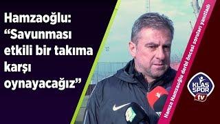 Hamza Hamzaoğlu haftasonu oynanacak Ankara derbisini değerlendirdi