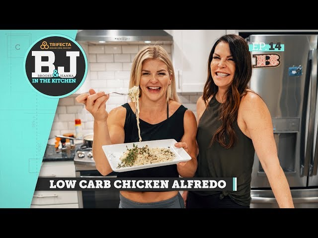 Brooke & Jeanna in the Kitchen - Low Carb Chicken Alfredo
