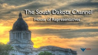 South Dakota House of Representatives - Legislative Day 16