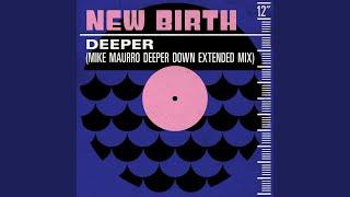 Deeper (Mike Maurro Deeper Down Extended Remix)