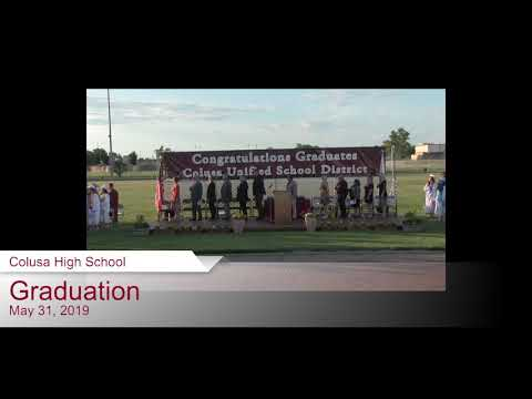 2019 Colusa High School Graduation