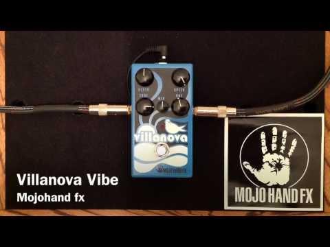 Villanova Vibe - Mojohand fx