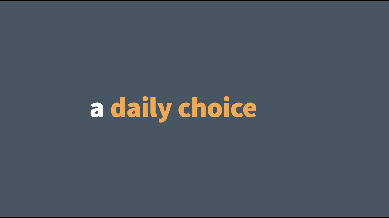 Preview image for A Daily Choice video