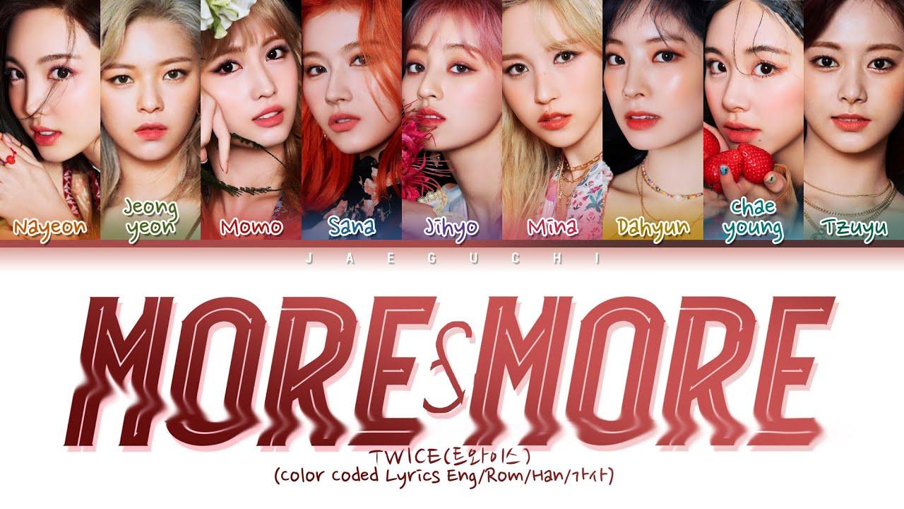 "Photo of TWICE(트와이스) ""MORE & MORE"" (Color Coded Lyrics Eng/Rom/Han/가사)"