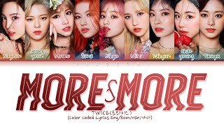"Gambar cover TWICE(트와이스) ""MORE & MORE"" (Color Coded Lyrics Eng/Rom/Han/가사)"