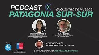 Capítulo 1: Katherine Ibacache y Pablo Quercia en Podcast Binacional de Museos 2020