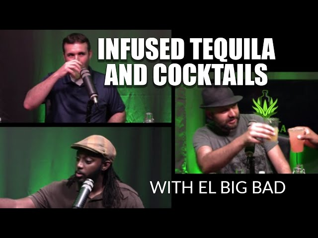 Infused tequila and cocktails with Steve Sharma of El Big Bad - The Tequila Tester