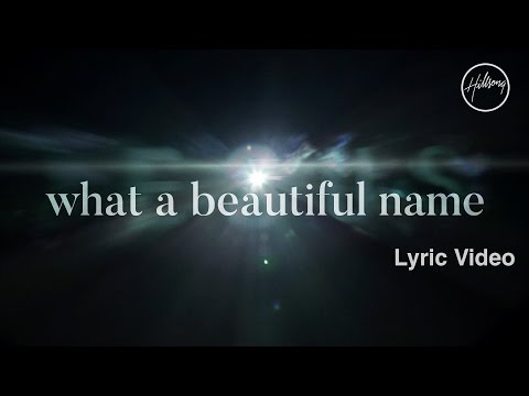 What A Beautiful Name Lyric Video Hillsong Worship