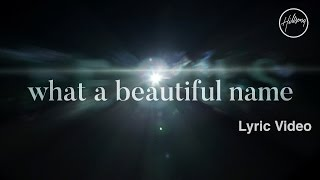 What A Beautiful Name (Lyric Video) - Hillsong Worship thumbnail