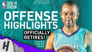 Tony Parker Officially Retires! BEST Offense Hornets Highlights from 2018-19 NBA Season!