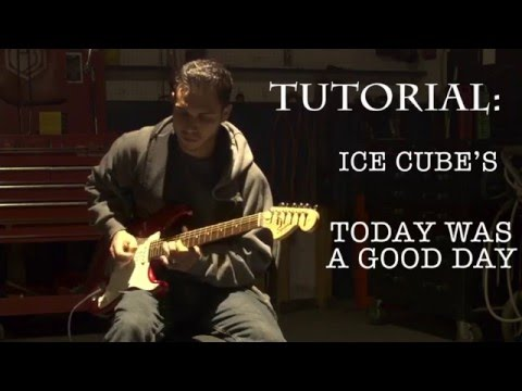 Ice Cube Today was a Good Day (Lesson)