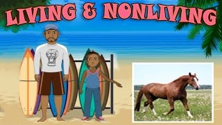 Living and Non-Living Things - Science Lesson for Preschool & Kindergarten Kids