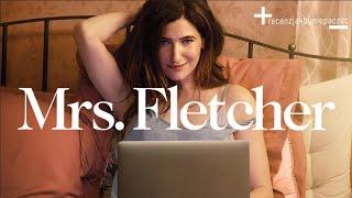 Mrs. Fletcher: ostro i KONTROWERSYJNIE o dojrzałości i dojrzewaniu + KONKURS! | BEZ SPOILERÓW