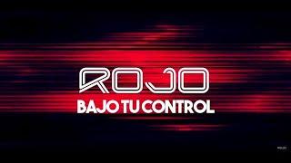 ROJO | Bajo Tu Control (Video de Letras | Lyric Video)