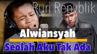 Duet Maut Alwiansyah Feat Ruri Repvblik - Seolah Aku Tak Ada