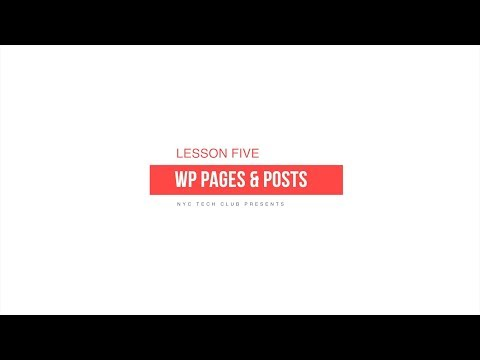 How to Use WordPress Beginner Series – Lesson 5 (PAGES/POSTS)