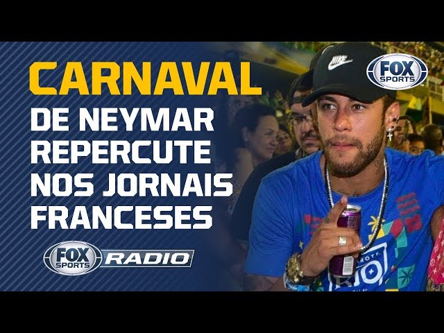 CARNAVAL DO NEYMAR REPERCUTE NO MUNDO