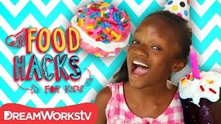 Birthday Party Hacks | FOOD HACKS FOR KIDS