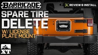 Jeep Wrangler Barricade Spare Tire Delete w/ License Plate Mount (2007-2017 JK) Review & Install