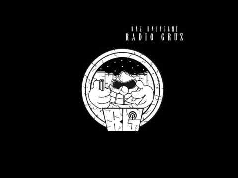12. Radio Gruz (Prod.@2K Beatz)