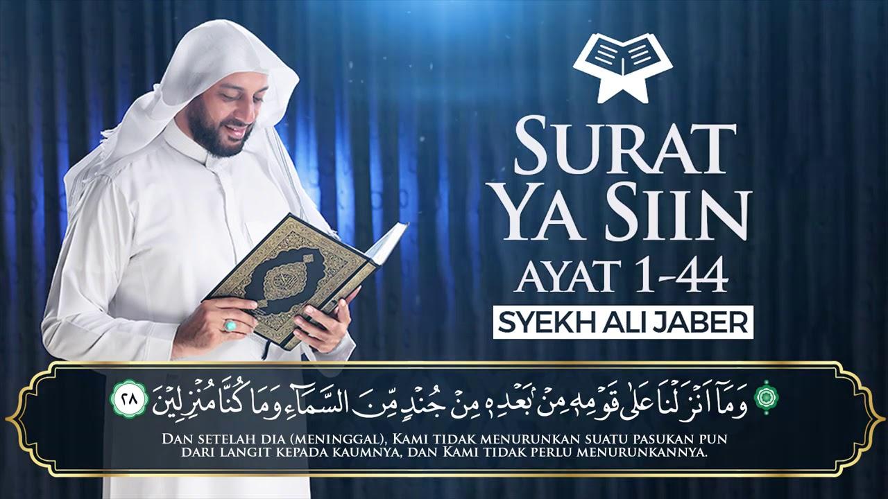 Surat Yaasiin Syekh Ali Jaber Youtube