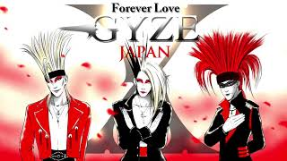 """X JAPAN """"Forever Love"""" Metal & Punk Cover by GYZE"""