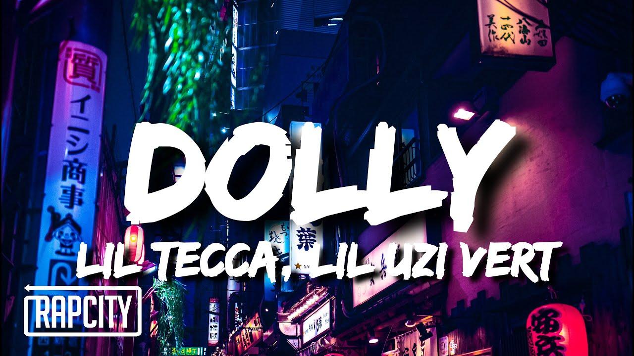 Lil Tecca - Dolly (Lyrics) ft. Lil Uzi Vert