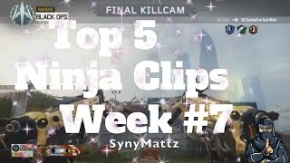 Top 5 Best Ninja Clips *Week #7* on Call of Duty!
