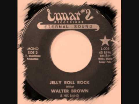Walter Brown - Jelly Roll Rock